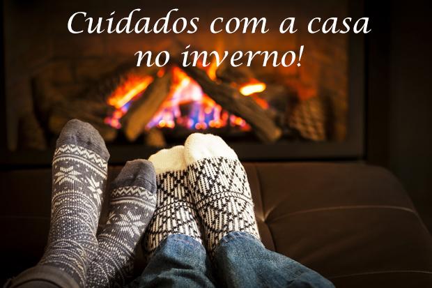 Cuidados importantes com a casa no inverno!